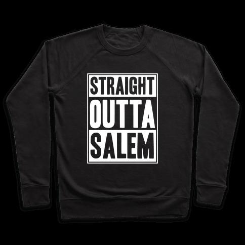 Straight Outta Salem Pullover