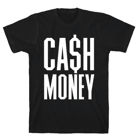 Cash Money Mens T-Shirt