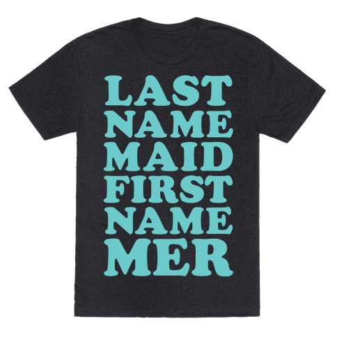 Last Name Maid First Name Mer