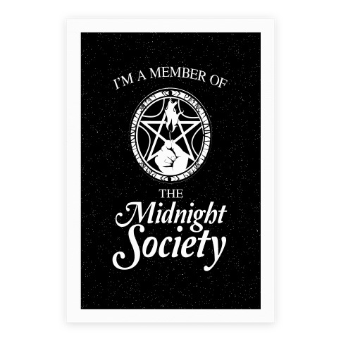 I'm a Member of The Midnight Society Poster