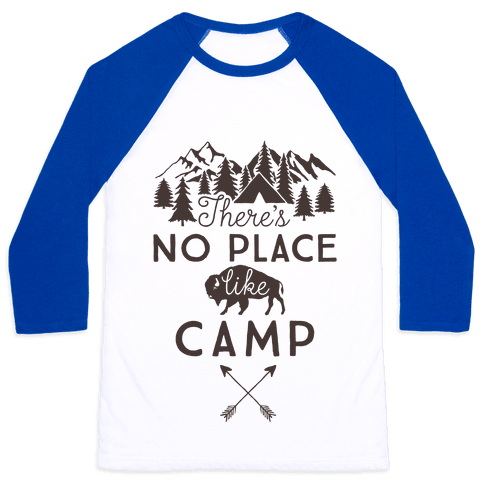 There's No Place Like Camp Baseball Tee