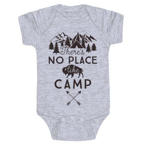 There's No Place Like Camp Baby Onesy