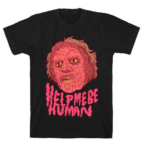 Help Me Be Human (Brundlefly) Mens T-Shirt