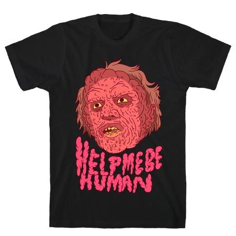 Help Me Be Human (Brundlefly) Mens T-Shirt