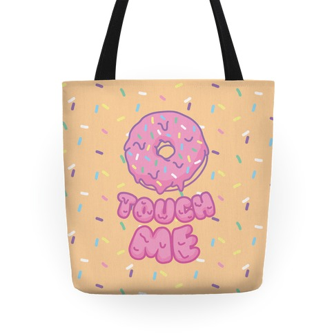 Donut Touch Me Tote