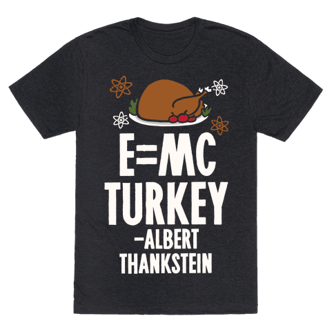 E=MC Turkey (Thanksgiving Science)