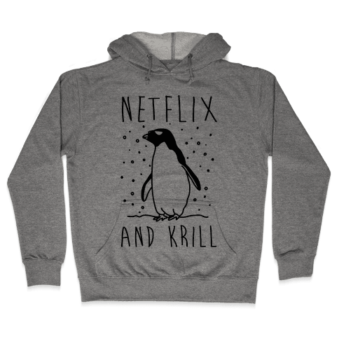 Netlfix And Krill Penguin Hooded Sweatshirt