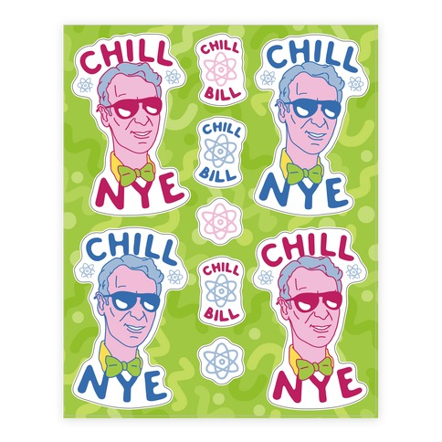 Chill Nye  Sticker/Decal Sheet