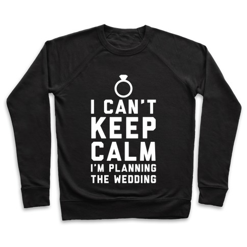 I'm Planning The Wedding Pullover