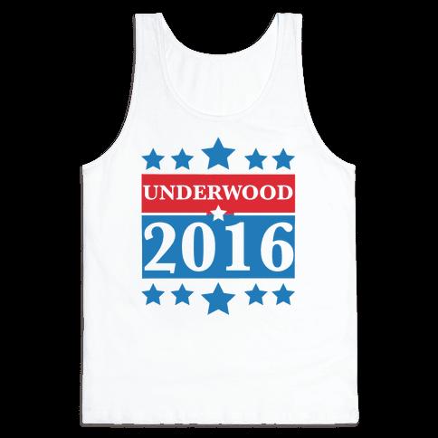 Underwood For President 2016 Tank Top