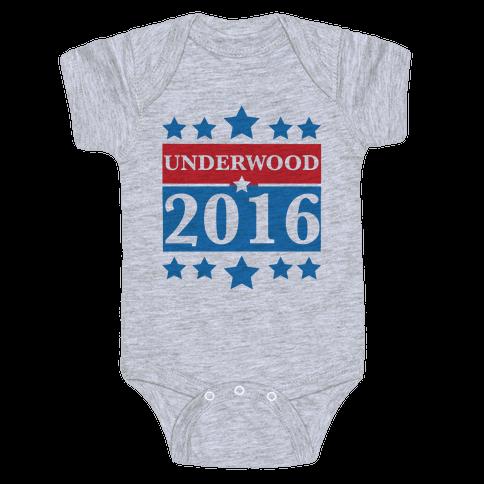 Underwood For President 2016 Baby Onesy