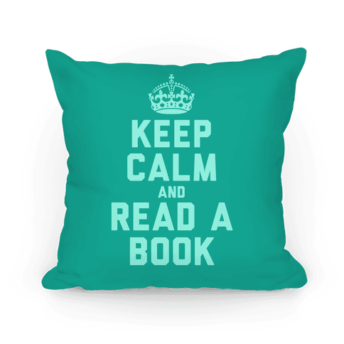 Keep Calm and Read A Book (Teal) Pillow