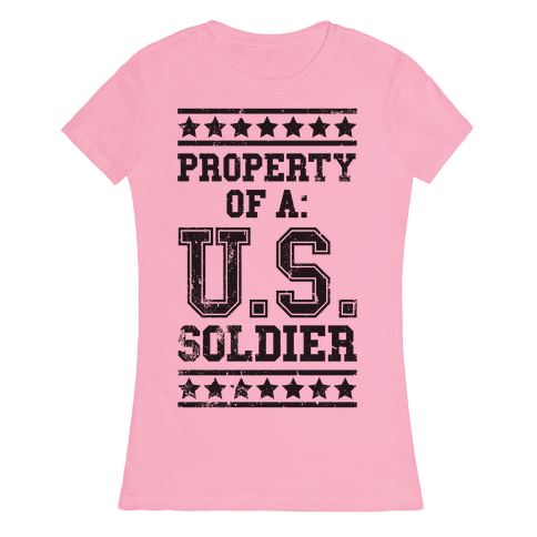 Property Of A U.S. Soldier Womens T-Shirt