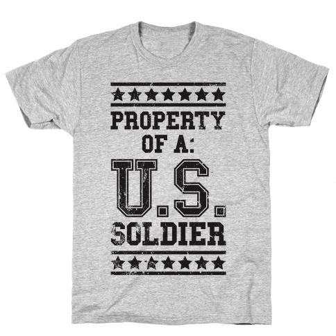Property Of A U.S. Soldier Mens T-Shirt