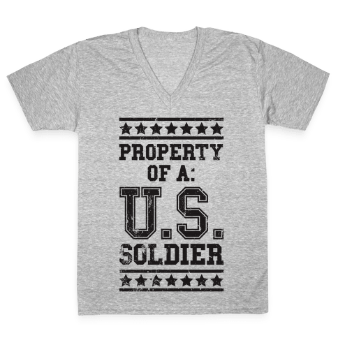 Property Of A U.S. Soldier V-Neck Tee Shirt