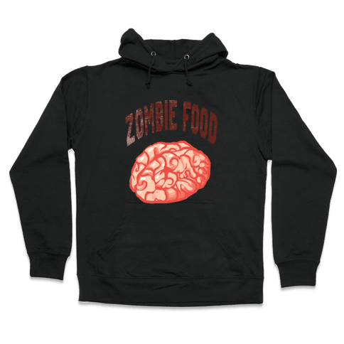 Zombie Food Hooded Sweatshirt