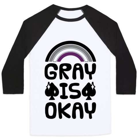Gray Is Okay Baseball Tee
