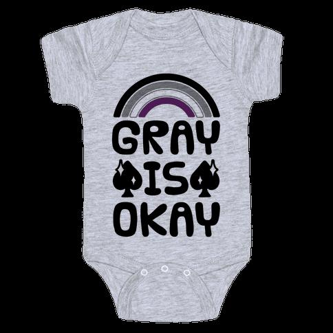 Gray Is Okay Baby Onesy