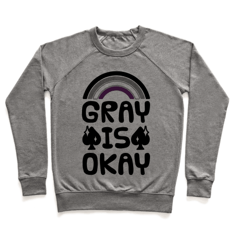 Gray Is Okay Pullover