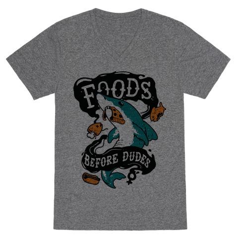 Foods Before Dudes V-Neck Tee Shirt