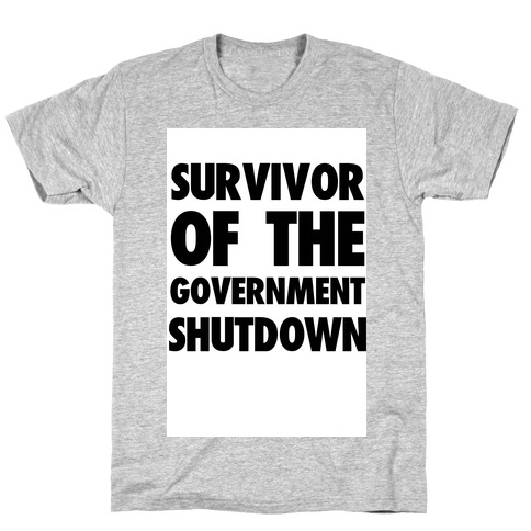 Survivor of the Government Mens T-Shirt