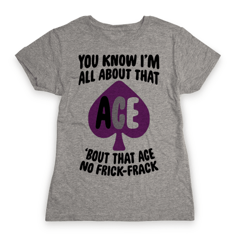 All About That Ace Womens T-Shirt