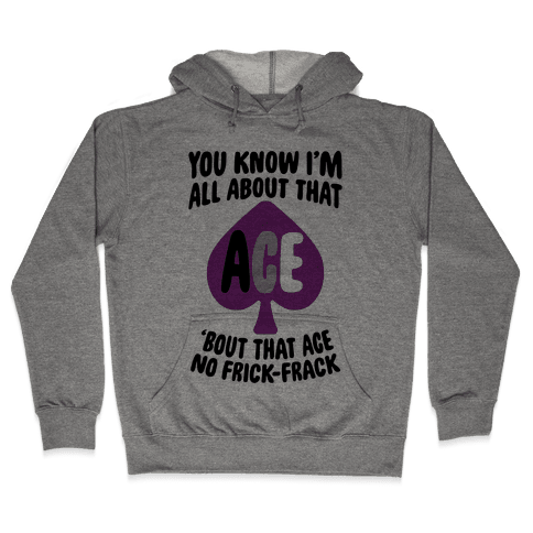 All About That Ace Hooded Sweatshirt
