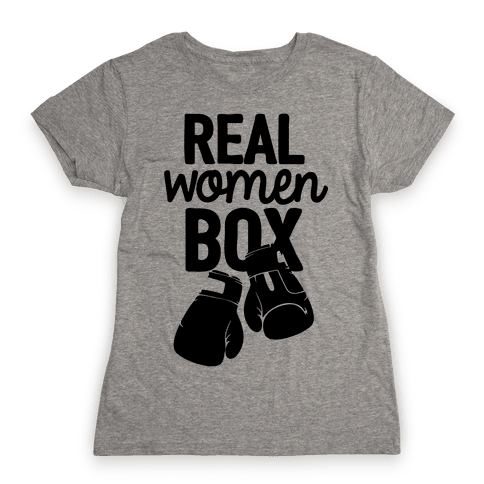 Real Women Box Womens T-Shirt