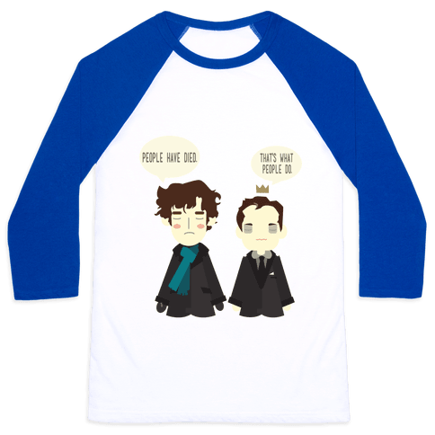 That's What People Do Sherlock Baseball Tee