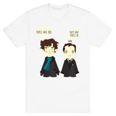 That's What People Do Sherlock T-Shirt
