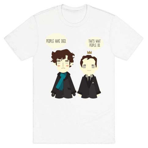 That's What People Do Sherlock Mens T-Shirt