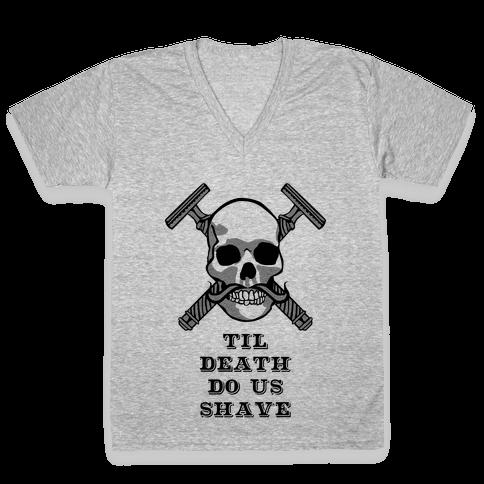 Til Death Do Us Shave V-Neck Tee Shirt