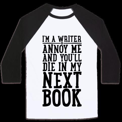 I'm A Writer Baseball Tee