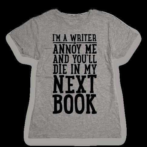 I'm A Writer Womens T-Shirt