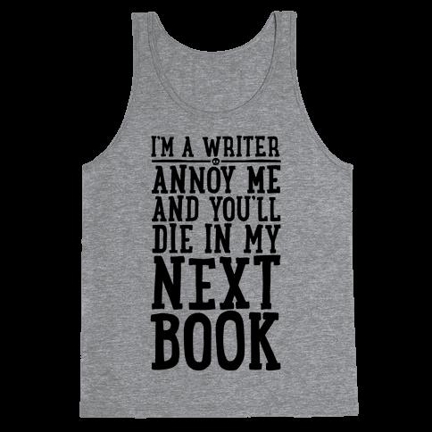 I'm A Writer Tank Top