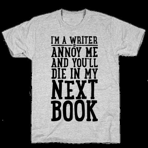 I'm A Writer Mens T-Shirt