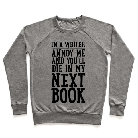 I'm A Writer Pullover