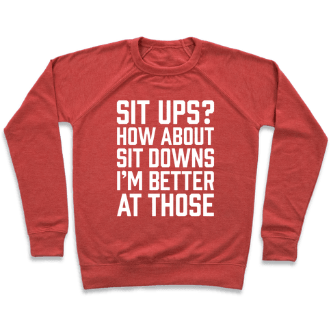 Sit Ups? How About Sit Downs Pullover