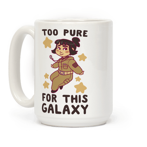 Too Pure For This Galaxy Coffee Mug