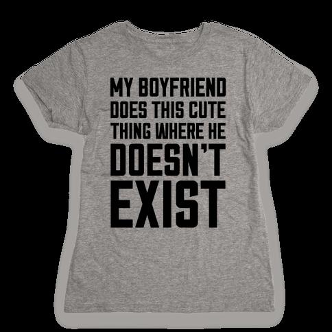 My Boyfriend Does This Cute Thing Womens T-Shirt