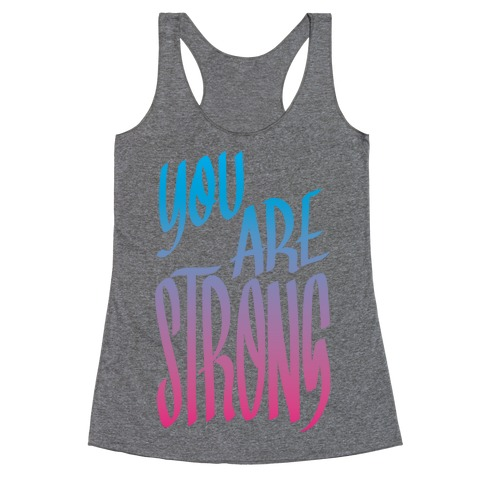 You Are Strong Racerback Tank Top