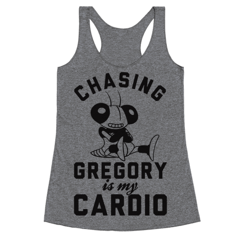 Chasing Gregory Is My Cardio Racerback Tank Top