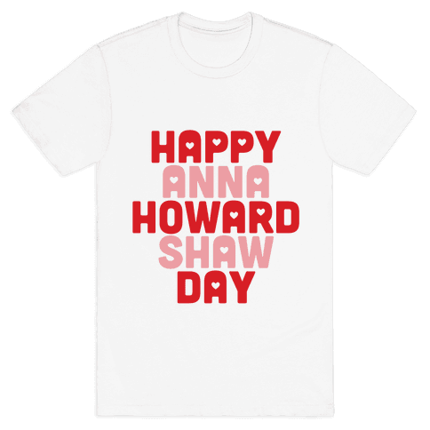 Anna Howard Shaw Day Mens T-Shirt