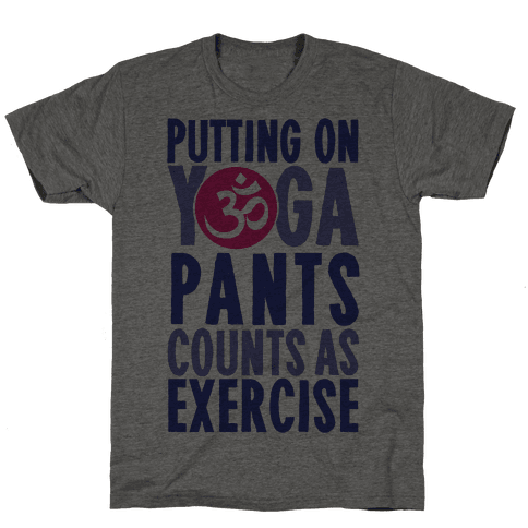 Putting On Yoga Pants Counts As Exercise