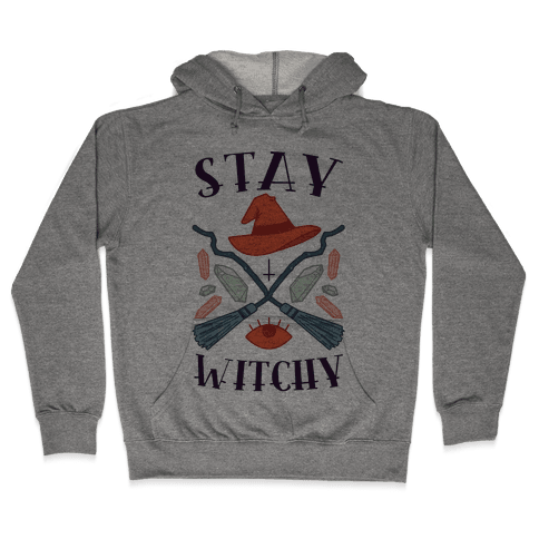 Stay Witchy Hooded Sweatshirt