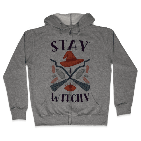 Stay Witchy Zip Hoodie