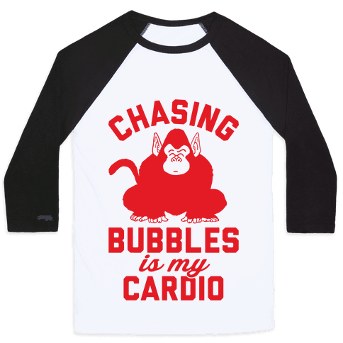 Chasing Bubbles Is My Cardio Baseball Tee