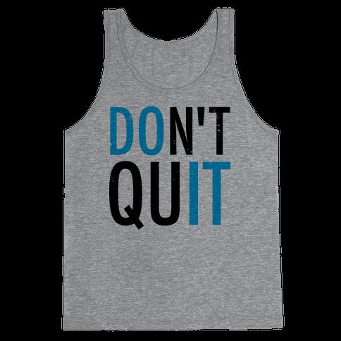 Don't Quit (Vintage) Tank Top