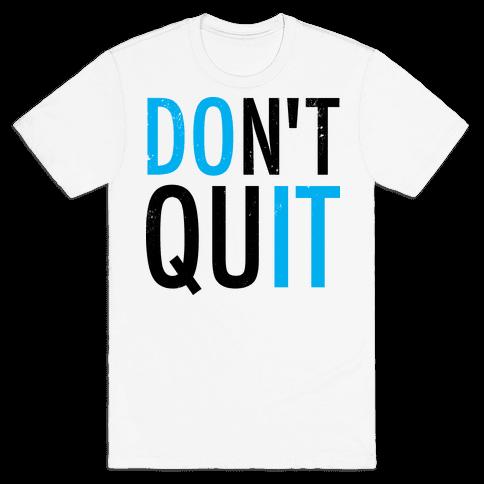 Don't Quit (Vintage) Mens T-Shirt