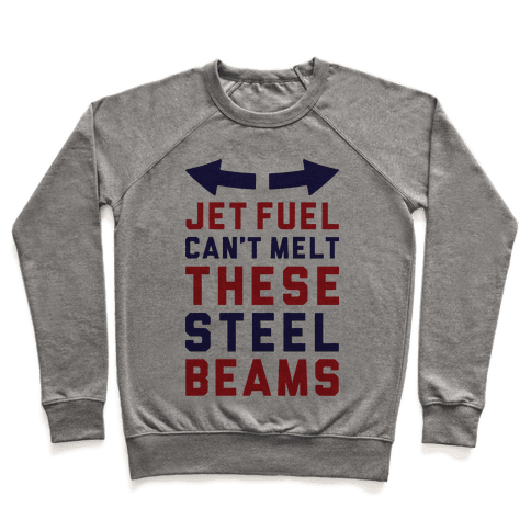 Jet Fuel Can't Make These Steel Beams Pullover